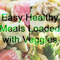 25 Easy Healthy Veggie Meals   Healthy Weight Loss Recipes   Easy Healthy Recipes   Clean Eating Diet #cleaneating #healthyeating