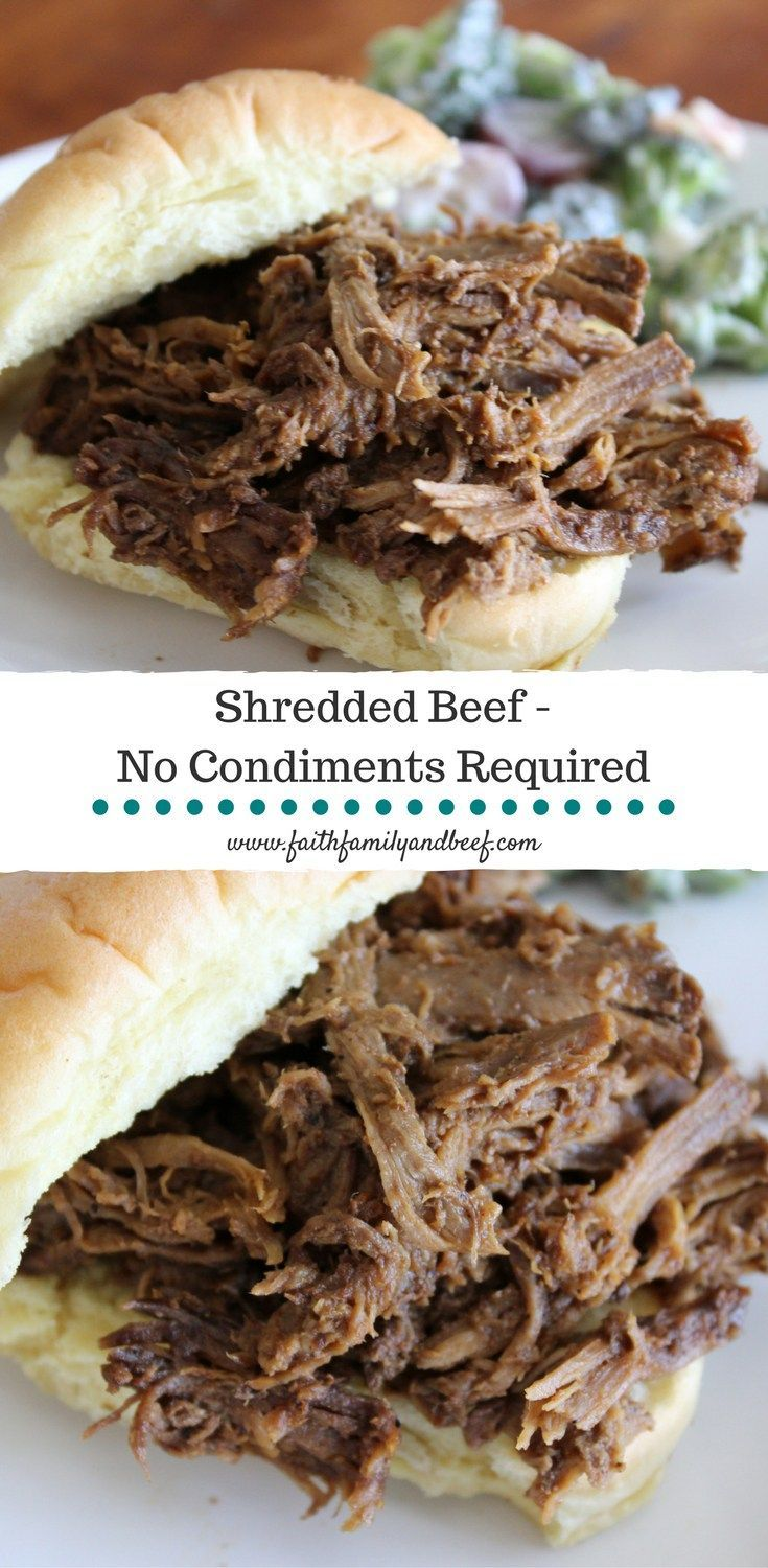 Shredded Beef - so good no condiments are required to enjoy this beef!