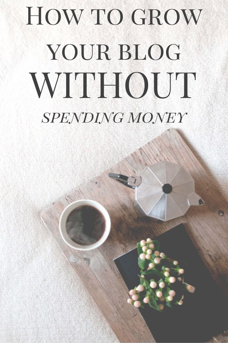 Great tips for growing your blog without spending loads of money! Money Making Ideas, Making Money, #MakingMoney