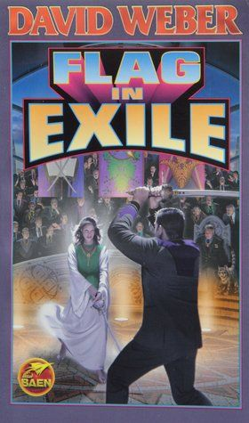 Flag in Exile (Honor Harrington, #5) David Weber