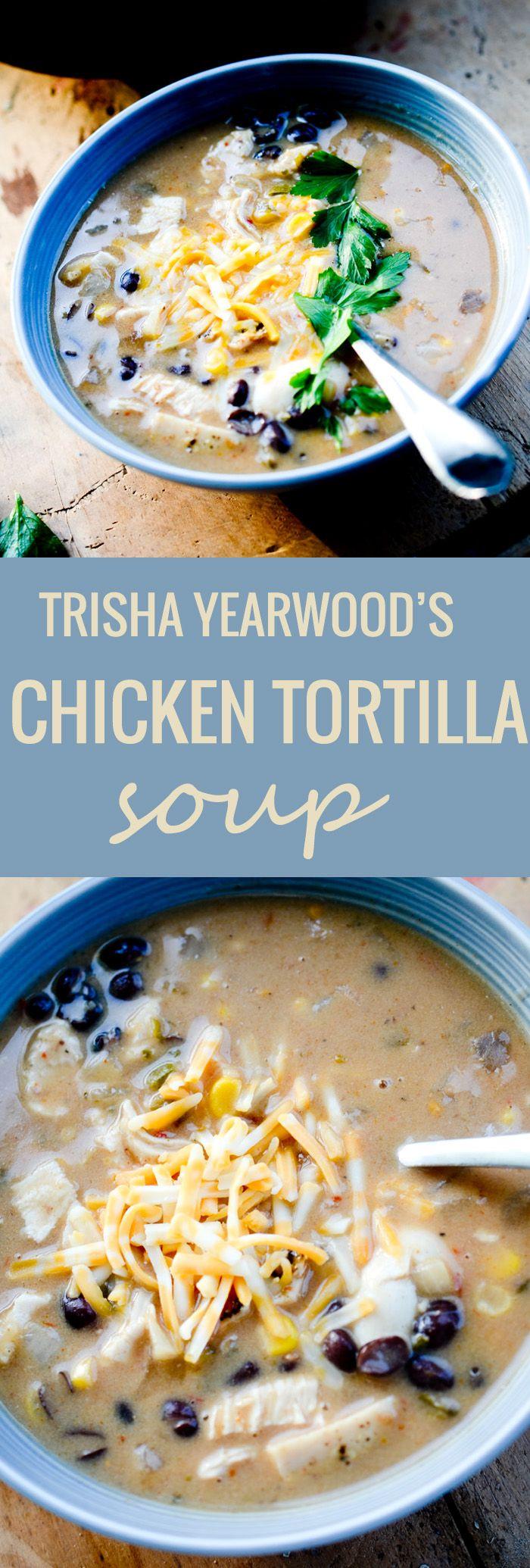 Chicken Tortilla Soup - Trisha Yearwood - Recipe Diaries