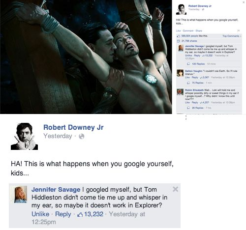 Robert Downey Jr attempts to teach a valuable life lesson with a Loki & Tony Stark image, prompts discussion of unfortunate technical issues. AKA the best Facebook response ever.