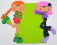 fun foam girls that could be attached to a bulletin board/frame/mirror...photos/patterns