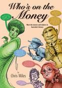 A full colour history of Australia told through the lives of the men and women who decorate our banknotes, this reference work for upper primary school students charts the development of Australia as a nation through the history of our money.