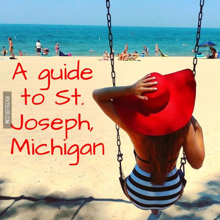 A guide to St. Joseph, Michigan.   #stjosephmichgan #puremichigan #silverbeach