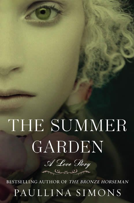 The Summer Garden - the conclusion to The Bronze Horseman books