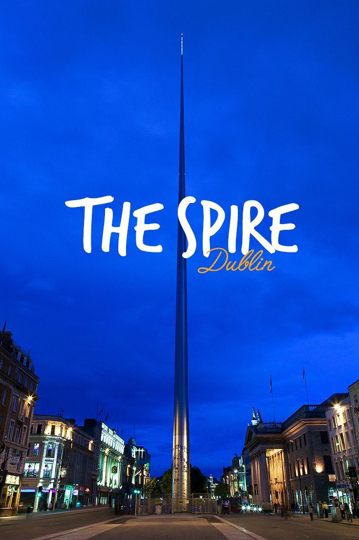 The Spire, or the Monument of Light, slices through the skyline at the center of O'Connell Street, Dublin city's main thoroughfare.