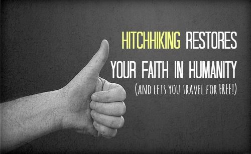 Hitchhiking restores your faith in humanity