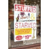 Stuffed and Starved: The Hidden Battle for the World Food System (Paperback)By Raj Patel