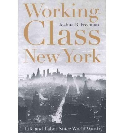 Working-Class New York Largely through the efforts of its working class and the dynamic labor movement it built, New York City became the envied model of liberal America and the scourge of conservatives everywhere: cheap and easy-to-use mass transit, work in small businesses and factories that had good wages and benefits, affordable public housing, and healthcare for all.Working-Class New York is an engrossing account of the birth of that ideal and the way it came crashing down.