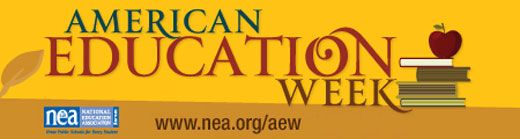 NEA - American Education Week - November 11-17th - Schedule of events.