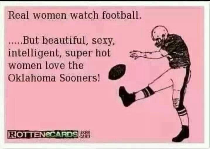 Thank goodness I married a woman who loves OU football!  Boomer Sooner!