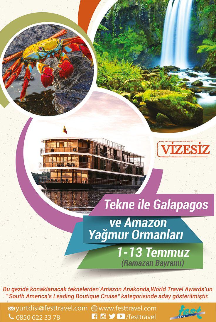Ramazan Bayramı'nda Faruk Pekin liderliğinde tekne ile Galapagos ve Amazon Yağmur Ormanları... VİZESİZ!