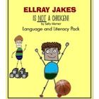John will be able to distinguish the literal and nonliteral meanings of words and phrases on a worksheet given by the clinician 3 out of 5 times.  Based on EllRay Jakes is NOT a Chicken! by Sally Warren  This packet is aligned to many ELA Common Core Standards - 3rd to 7th grade. Can also be u...