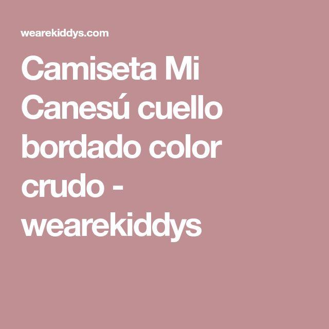 Camiseta Mi Canesú cuello bordado color crudo - wearekiddys