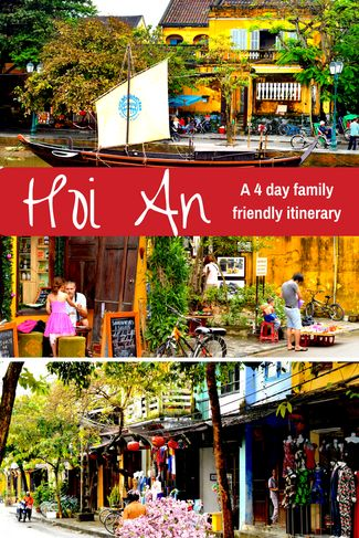 Hoi An – family friendly itinerary including day trips, hotels and general pricing.