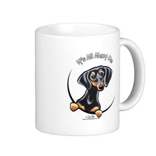 Black Tan Dachshund Its All About Me Mug