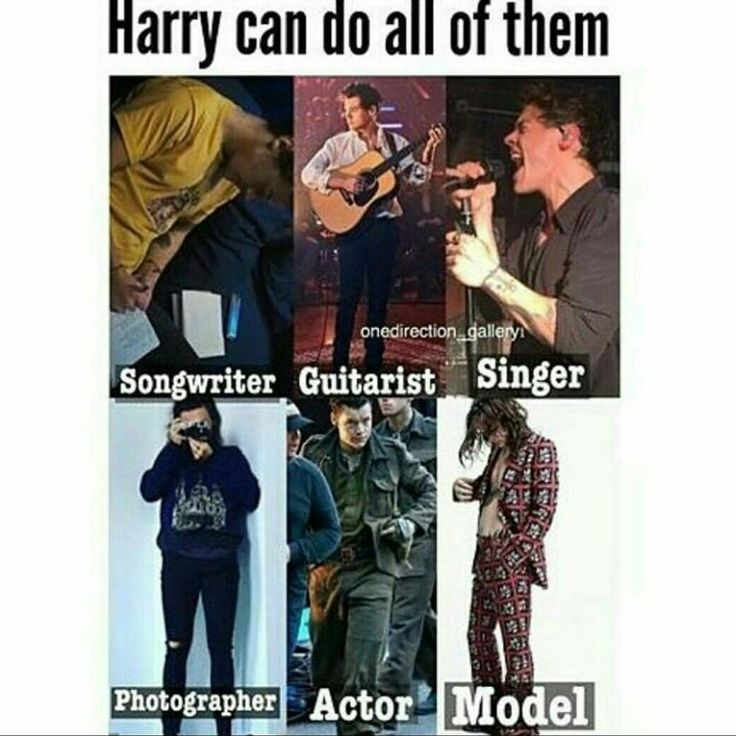 Get a man that can do everything which is Harry Styles