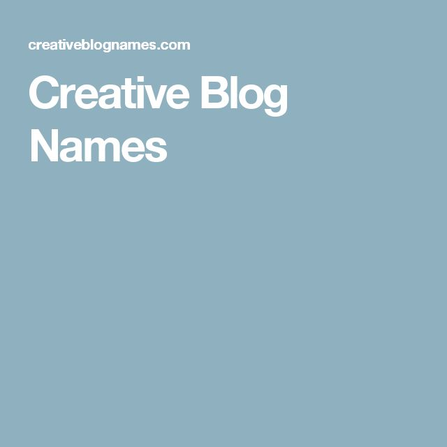 writers write creative blog names