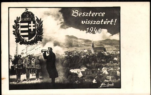Beszterce visszatért! 1940.   Képcsarnok   Hungaricana