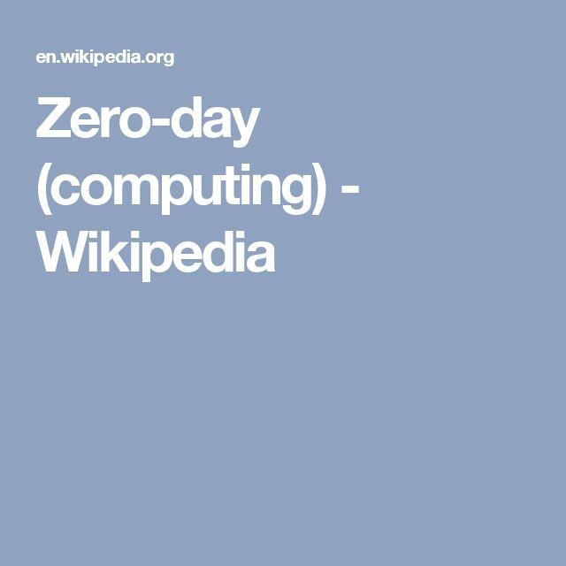 Zero-day (computing) - Wikipedia