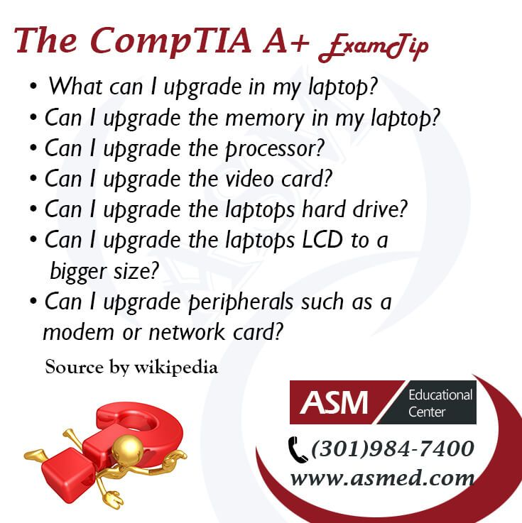 CompTIA A+ Training / Exam Tip - How to upgrade your laptop! For more information to Become Certified for CompTIA A+  Please Repin and Check out : http://www.asmed.com/comptia-a/