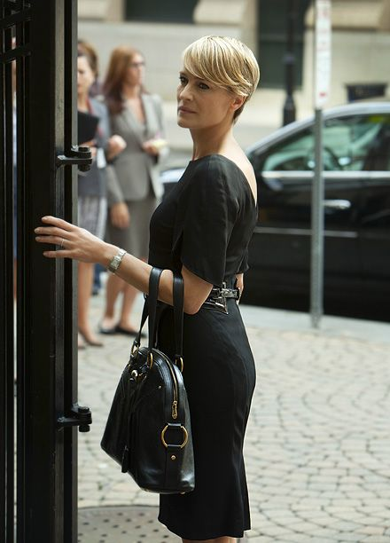 Robin Wright, House of Cards   She's cold, calculated, and insanely stylish. Claire Underwood (Robin Wright) plays up her steely attitude with perfectly tailored dresses and a bold haircut.