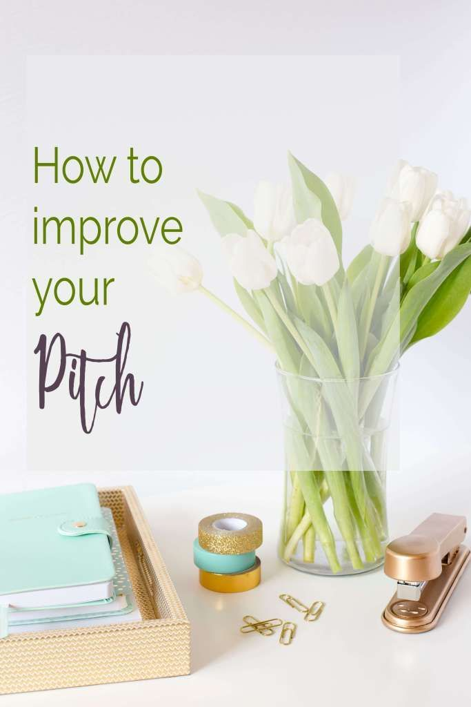 If you can't pitch, you probably won't get many jobs. Here are my favorite tips for improving your pitch.