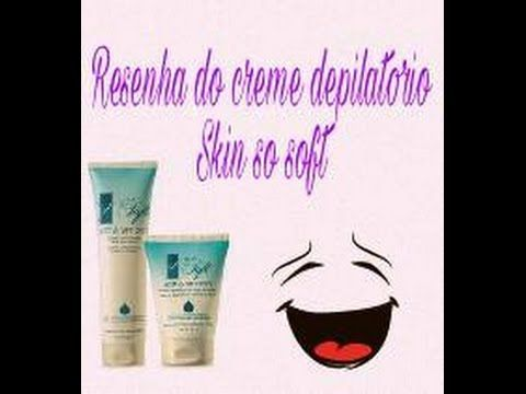 RESENHA Creme depilatorio  Skin só soft