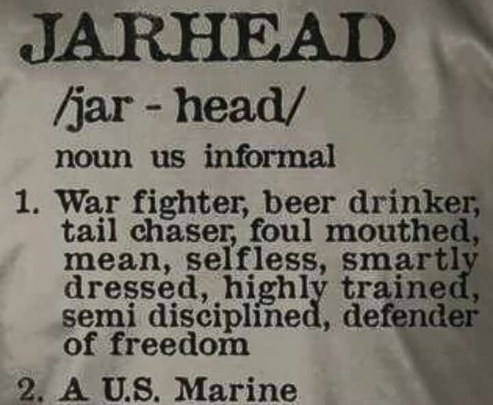 Jarhead for sure.