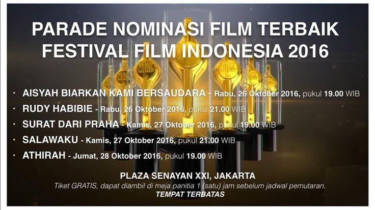 GRATIS!!   Yokkk nonton Parade Nominasi Film Terbaik #FFI2016 TERBUKA UNTUK UMUM, tempat terbatas. Siapa cepat, dia dapat! 🤓   Datang satu jam sebelum pemutaran! MULAI BESOK ⭐️🎬❤️ #marihadir