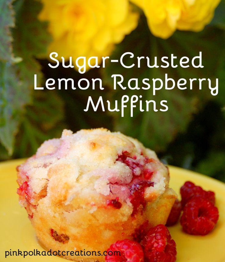 Sugar Crusted Lemon Raspberry Muffins: DELICIOUS!