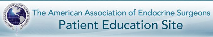 The American Association of Endocrine Surgeons, Patient Education Site