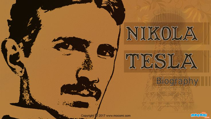 Nikola Tesla Biography - Find out more about Nikola Tesla, his life, research and inventions. Read more short #biographies for kids, visit: http://mocomi.com/learn/culture/famous-people/biography/