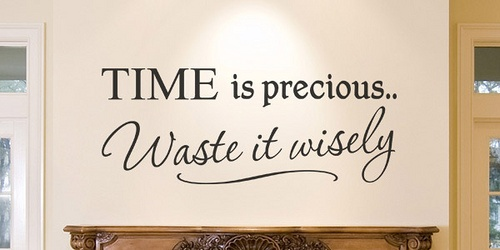 : Sayings, Time, Life, Inspiration, Quotes, Precious, Wisdom, Thought