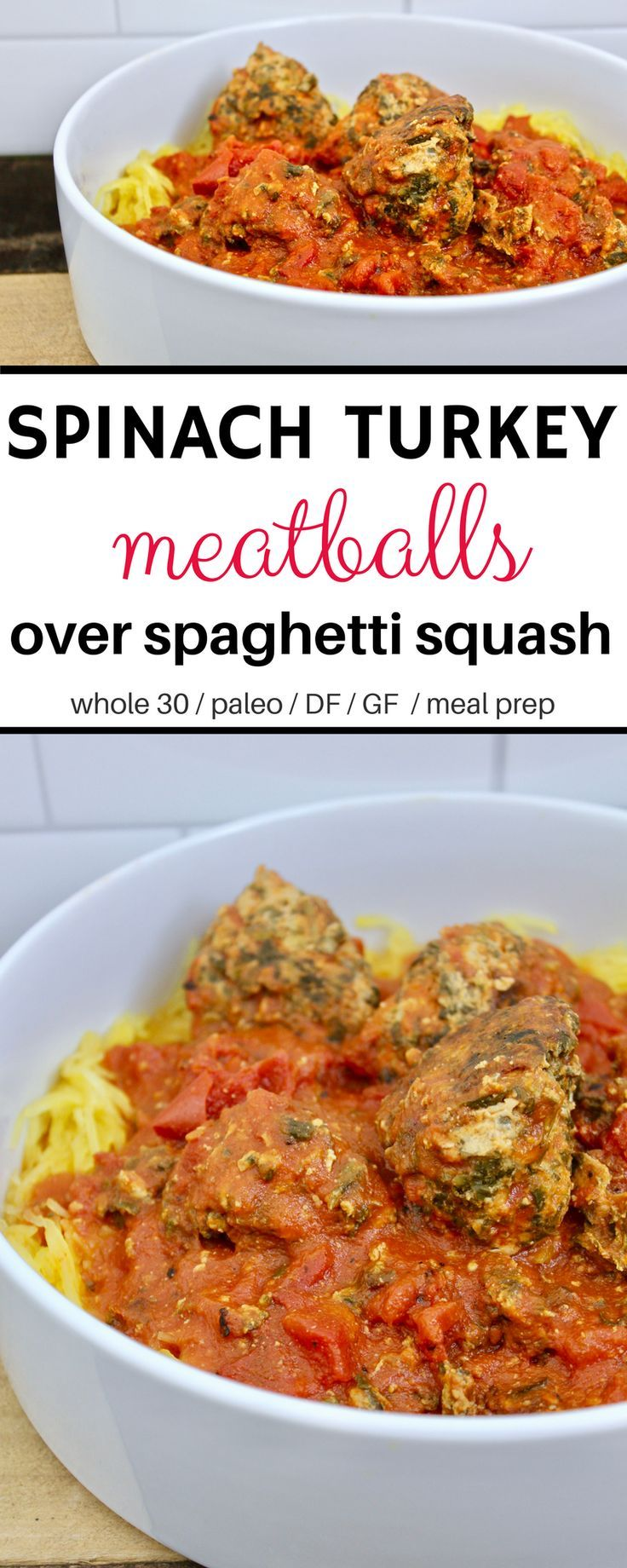 Spinach Turkey Meatballs in Tomato Sauce over Roasted Spaghetti Squash - whole 30, paleo, dairy free, gluten free. Perfect for meal prep. Option in recipe to only make meatballs!
