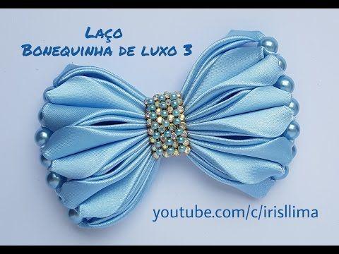 Laço de Cetim  Laço Bonequinha de Luxo 3   DIY  PAP  TUTORIAL  Iris Lima - YouTube
