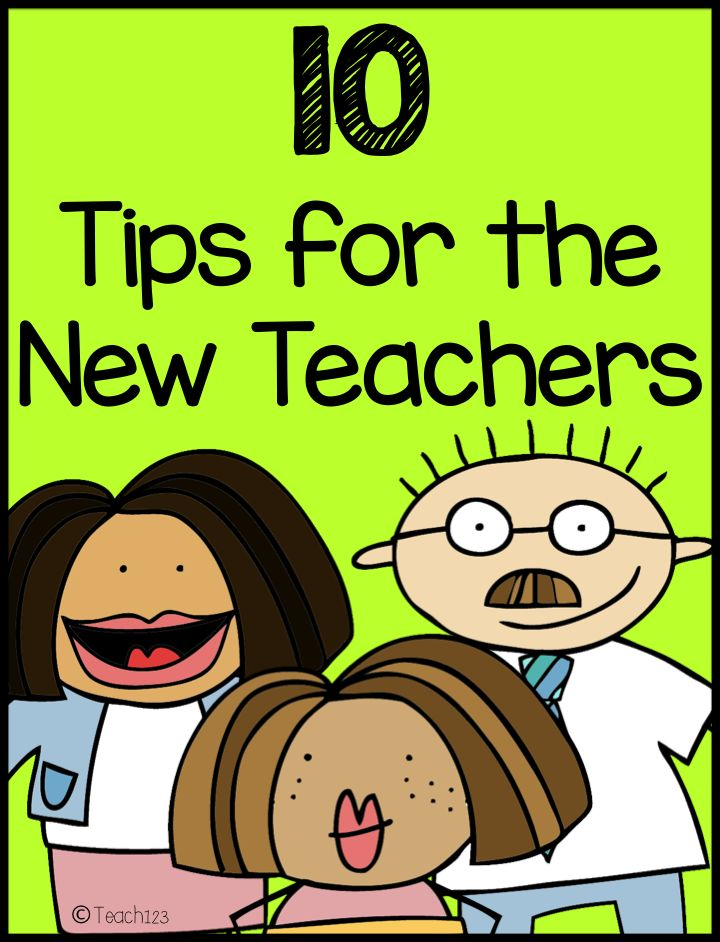 10 Tips for the new teachers or teachers who are going to a new school. #BackToSchool
