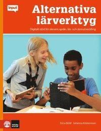 Input Alternativa lärverktyg : Digitalt stöd för elevens språk,-läs skrivut (häftad)