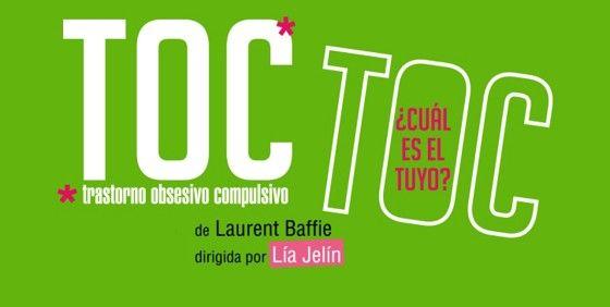 Toc Toc - Teatro  Seis personajes que padecen trastornos obsesivo-compulsivos (TOC) se encontrarán y se conocerán en la sala de espera de un afamado psiquiatra con el... http://sientemendoza.com/events/toc-toc-teatro/