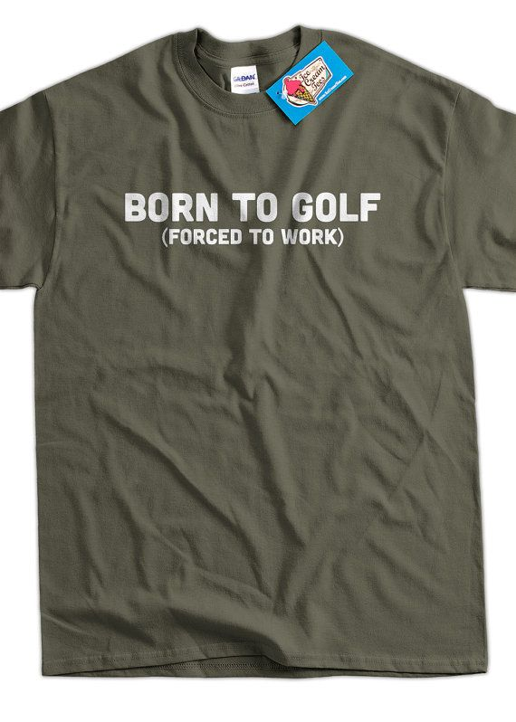 Funny Golfing TShirt Golf TShirt Born To Golf by IceCreamTees, $14.99