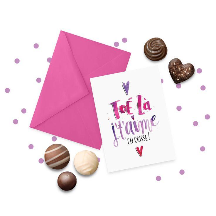 Carte de St-Valentin à imprimer 5x7 - Toé là, j't'aime en crisse! - Printable Valentine's Day Card (french)