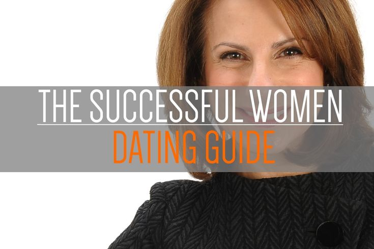 The Right Dating Mentality for Successful Women