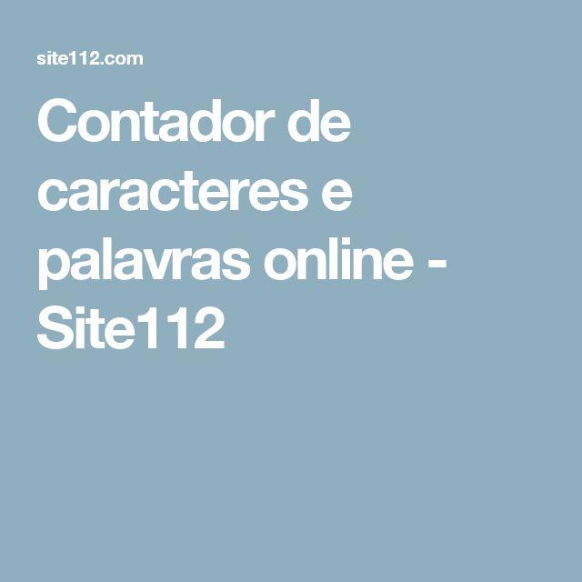Contador de caracteres e palavras online - Site112