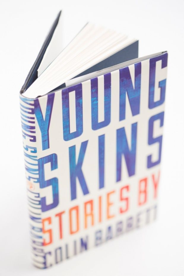 Young Skins by Colin Barrett.