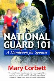 NATIONAL GUARD 101: A handbook for spouses ~ Covers a broad range of topics, from practical knowledge about the history of the National Guard and understanding rank to social life in the Guard and family programs. Details the benefits and assistance resources available to Guard families and guides readers through the process of setting up a Personal Assistance League (PAL) to provide support during deployment. #Military #Spouse #Books www.operationwearehere.com/booklists.html