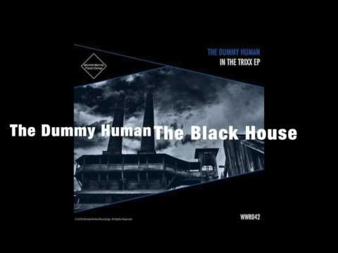 The Dummy Human - The Black House (WonderWorks Recordings)(Novembre 08-2...
