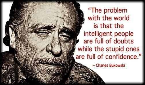 BukowskiSmart People, Charles Bukowski, Prince Williams, Funny Pics, Food For Thoughts, Funny Pictures, Well Said, True Stories, Best Quotes