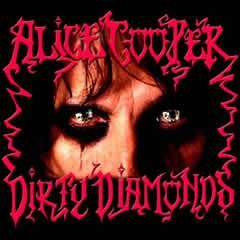 "L'album di #AliceCooper intitolato ""Dirty diamonds"". Un'opera Rock 70´s, che sta tra classici come ""Welcome to my nightmare"" e ""Billion dollar babies""."
