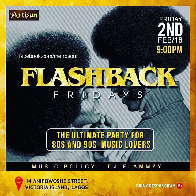 The Artisan Lagos The Ultimate Party for 80s and 90s Music Lovers. #FlashbackFriday @ArtisanLounge  Friday 2rd February 2018 From 9pm. Come ready to have the best time.  #TheArtisanLoungeBar #Fridaynightfeeling #Fridayparty #Maturecrowd #Lagos #Lagosnigeria #Nigeria #Naija #Lagosstate  #nollywood #nollywoodmovies #mymetrosoul On #Movies . #Nollywood . #AfricanMovies . #VOD . #Entertainment . #Celebrities . #News . Intellectual Property . Tag #NollywoodMovies to be featured. nollywood.movie